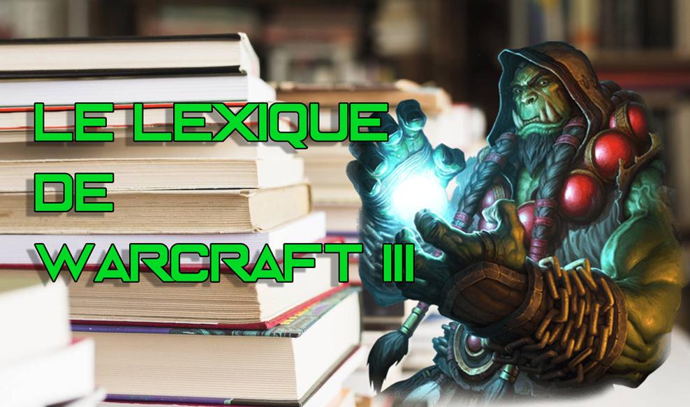 Le Lexique de Warcraft 3